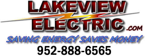 Call Lakeview Electric Now ! 952-888-6565
